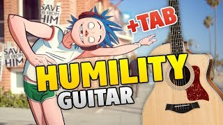 Gorillaz - Humility (Fingerstyle Guitar Cover, Guitar Tabs, Lyrics)