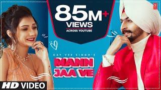 Mann Jaa Ve – Kay Vee Singh