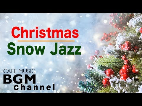 🎄Christmas Jazz - Relaxing Christmas Music  - Chill Out Christmas Jazz Music