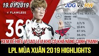 [LPL 2019] JDG vs RW Game 2,3 Highlights | Cho Levi ra nghỉ ngay lập tức đánh như lên đồng