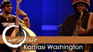 "Kamasi Washington - ""The Magnificent 7"" (Recorded Live for World Cafe)"