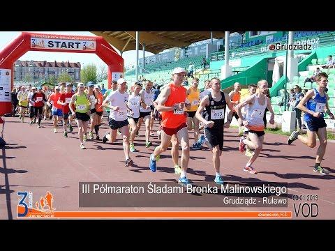 III Półmaraton Śladami Bronka Malinowskiego, Grudziądz - Rulewo