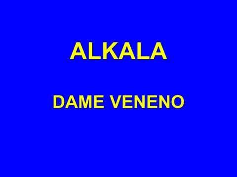 ALKALA - DAME VENENO.mp4