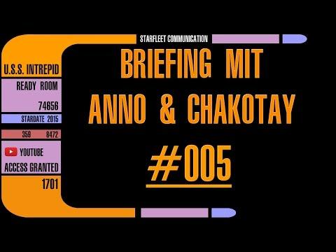 Briefing mit Anno & Chakotay ►#005◄