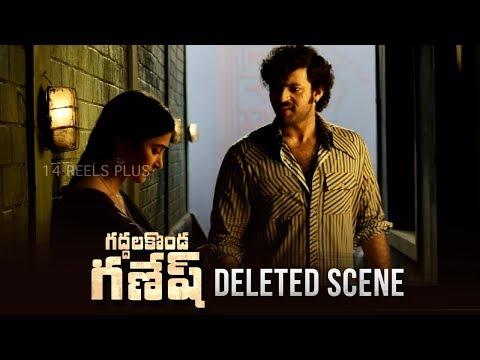 Gaddalakonda Ganesh Deleted Scene