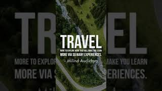 #Travel more to explore more that will make you learn more via so many #experiences.