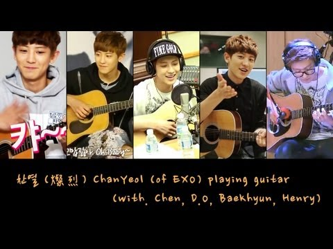 燦烈/찬열/ChanYeol (of EXO) playing guitar (with. Chen, D.O, BaekHyun, Henry)