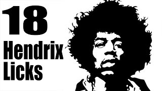 18 Jimi Hendrix Licks You Must Know - with Tablature