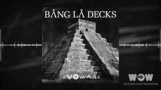 Bang La Decks - Zouka (Official Audio)