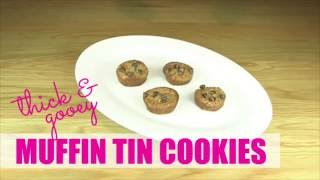 Thick and Gooey Muffin Tin Cookies