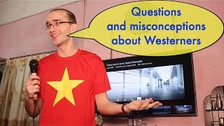 Những thắc mắc và sự hiểu nhầm về người Tây