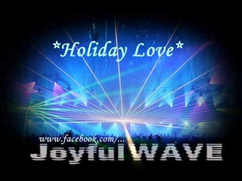 JoyfulWAVE - Holiday Love