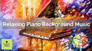 Relaxing Piano Background Music