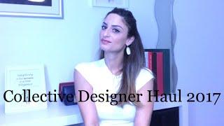 Collective Designer Haul 2017