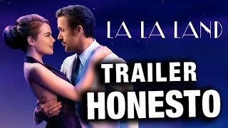 Trailer Honesto - La La Land - Legendado