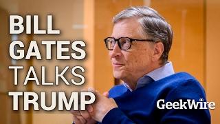 Bill Gates Talks Trump