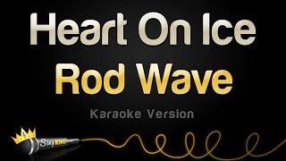 rod-wave-heart-on-ice-karaoke-version.jpg