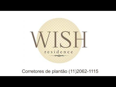 Venha conhecer o Wish Residence