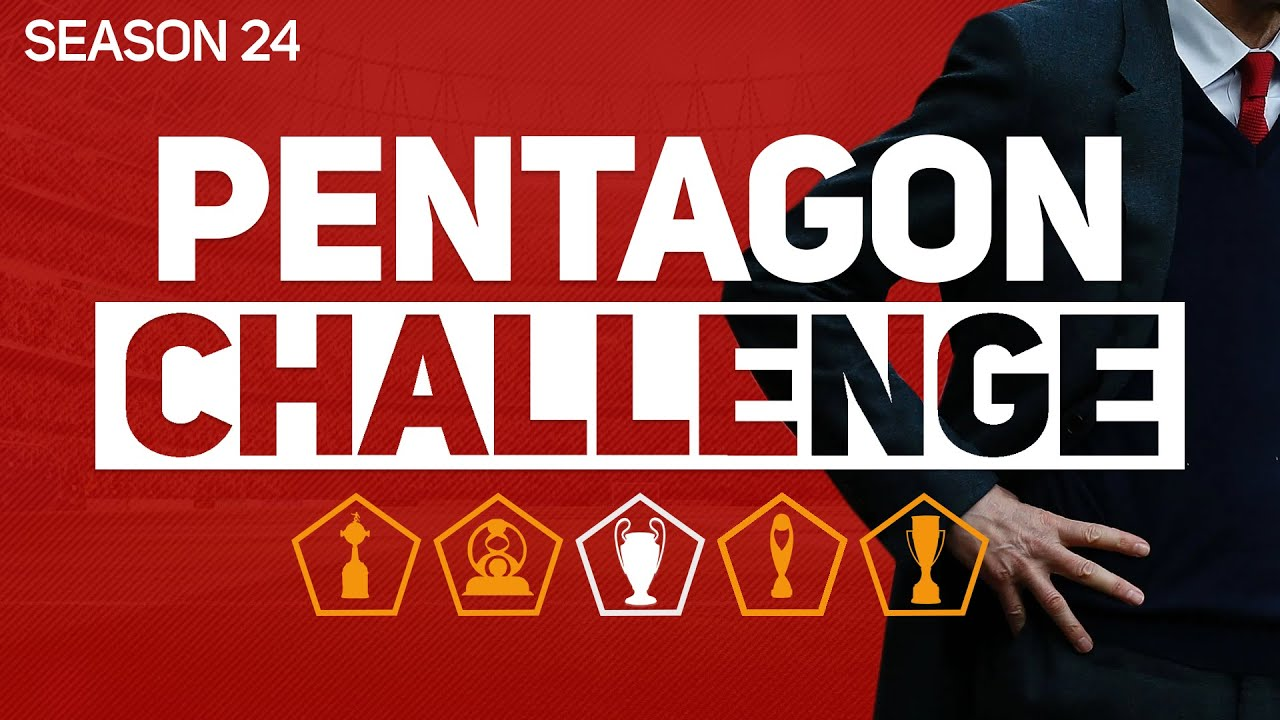 PENTAGON CHALLENGE - FOOTBALL MANAGER 2020 #24
