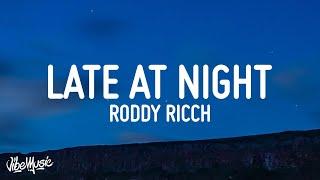 Roddy Ricch - Late At Night (Lyrics)