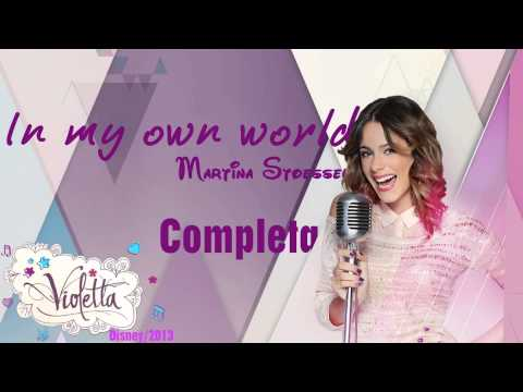 In My Own  World - Martina Stoessel - Completa - Smashpipe Music