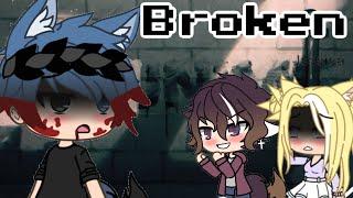 ||Broken||~GachaLife~