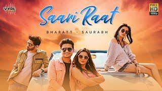 Saari Raat – Bharatt Saurabh