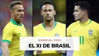 EL XI DE BRASIL PARA EL MUNDIAL 2022 |Con Alex de Llano