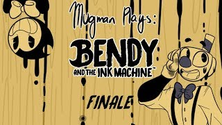 Mugmans Last Reel - Mugman Plays Bendy and the Ink Machine - FINALE [K.A.T.V.]  (Inktober Finale)