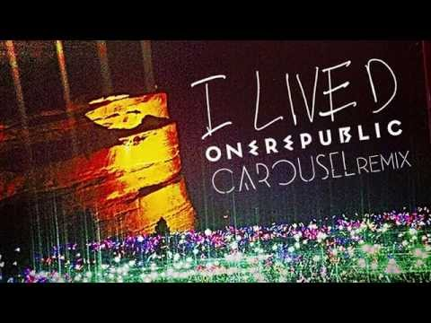 I Lived (Carousel Remix)