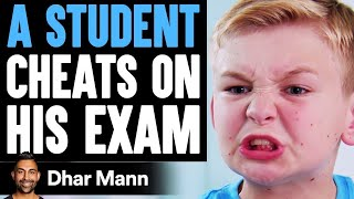 Student CHEATS On His EXAM, He Instantly Regrets It   Dhar Mann