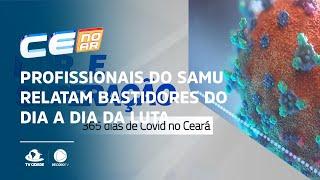 Profissionais do Samu relatam bastidores do dia a dia da luta contra a Covid-19
