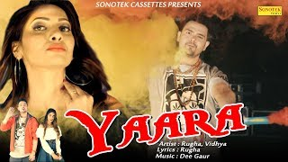 Yaara – Rugha Video HD