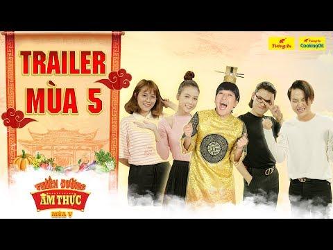 Thiên Đường Ẩm Thực 5 |Trailer: Trường Giang TRUYỀN THÁI Y gấp vì dàn khách mời lầy nhất showbiz?