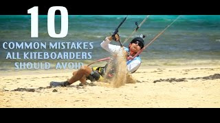 10 Common Mistakes All Kiteboarders Should Avoid