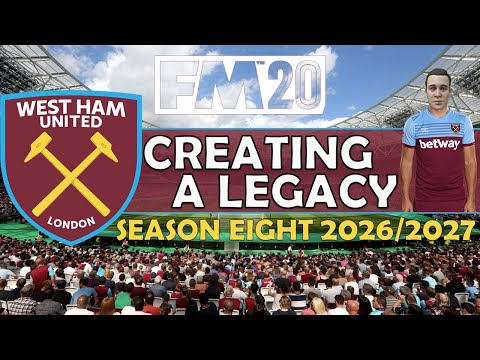 Creating A Legacy #15 | West Ham Utd | Football Manager 2020