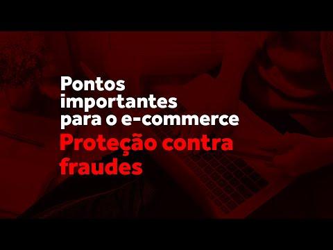 Pontos importantes para o e-commerce: Proteção contra fraudes