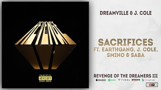 EARTHGANG, J. Cole, Smino & Saba - Sacrifices (Revenge of the Dreamers 3)