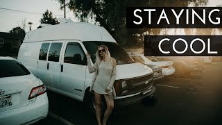 HOW TO STAY COOL THIS COMING SUMMER IN YOUR VAN