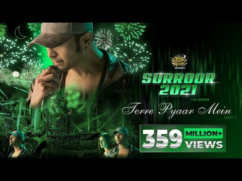 Terre Pyaar Mein (Official Video)- Surroor 2021 The Album- Himesh Reshammiya, Shivangi Verma