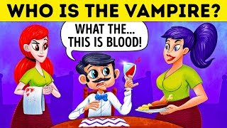 Who Is The Vampire? 🧛 17 Riddles For Vampire Experts Only