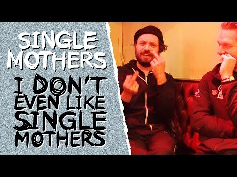 SINGLE MOTHERS INTERVIEW: I DON'T EVEN LIKE SINGLE MOTHERS! | Start A Riot #53