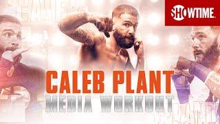 Caleb Plant: Full Media Workout   Canelo vs. Plant   November 6th on SHOWTIME PPV