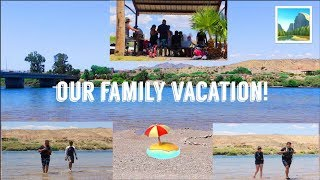 WE WENT ON A FAMILY VACATION!
