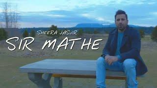 Sir Mathe – Sheera Jasvir