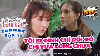 Muôn Kiểu Làm Dâu -Trailer Tập 49 | Phim Mẹ chồng nàng dâu -  Phim Việt Nam Mới Nhất 2019 - Phim HTV