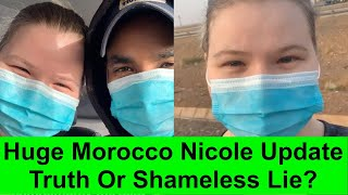 90 Day Fiancé: HUGE Nicole Nafziger & Azan Morocco Update - Truth or SHAMELESS Lie?
