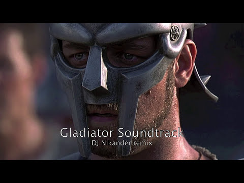Gladiator Soundtrack Dj Nikander remix