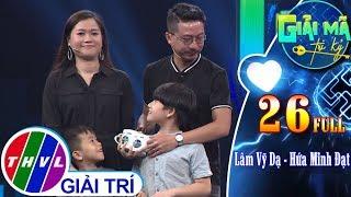THVL | Giải mã tri kỷ - Tập 26: Diễn viên Lâm Vỹ Dạ - Diễn viên Hứa Minh Đạt