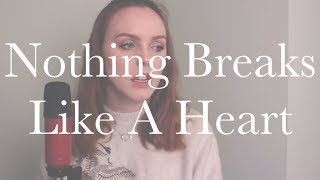 Nothing Breaks Like A Heart - Mark Ronson ft. Miley Cyrus | Megan Collins